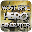 Most Epic Hero Generator