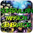 Supervillain Mission Generator